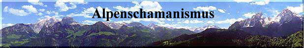 Alpenschamanismus